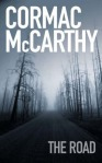 The Road, by Cormac McCarthy
